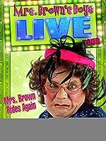 Mrs Brown's Boys Live Tour: Mrs Brown Rides Again