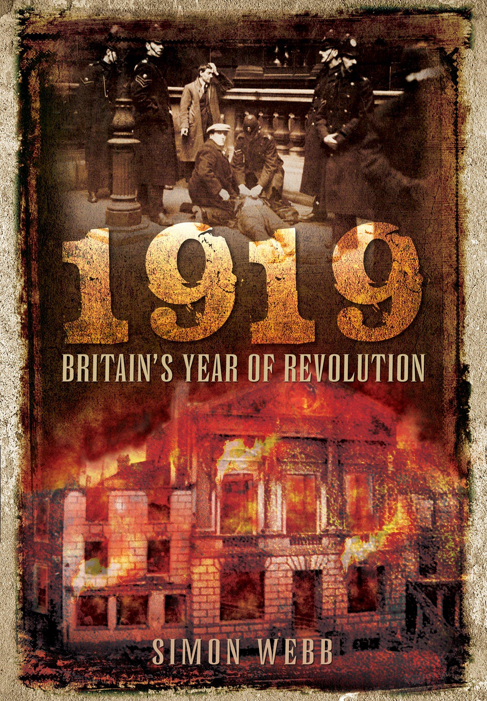 Download 1919: Britain's Year of Revolution pdf epub