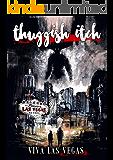 Thuggish Itch: Viva Las Vegas