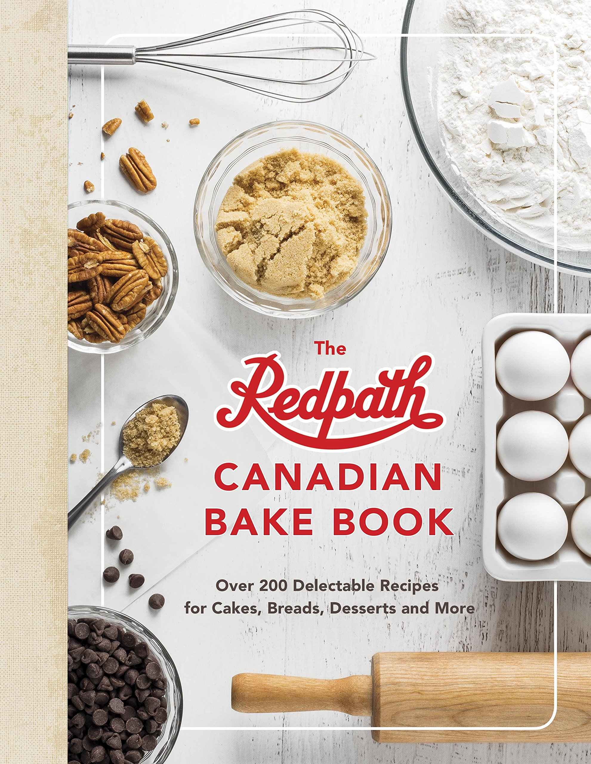 The all new purity cook book a complete guide of canadian cooking the redpath canadian bake book over 200 delectable recipes for cakes breads desserts forumfinder Image collections