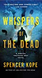 Whispers of the Dead: A Special Tracking Unit Novel