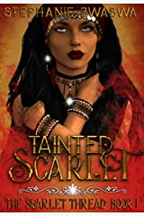 Tainted Scarlet (The Scarlet Thread Book 1) Kindle Edition