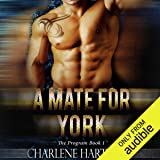 A Mate for York: The Program, Book 1