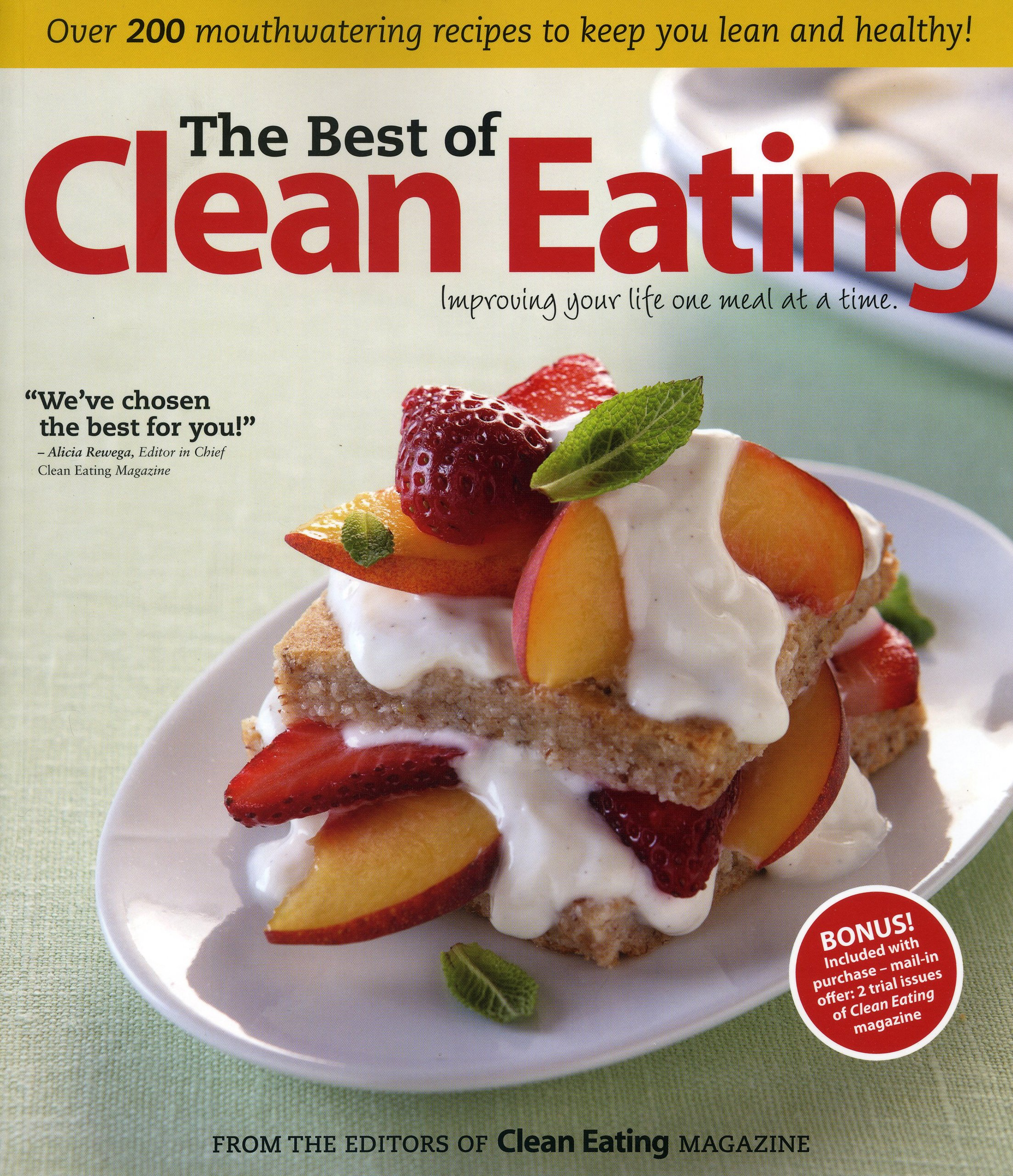 The best of clean eating over 200 mouthwatering recipes to keep you the best of clean eating over 200 mouthwatering recipes to keep you lean and healthy editors of clean eating magazine 9781552100851 amazon books forumfinder Image collections