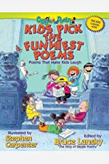 Kids Pick The Funniest Poems: Poems That Make Kids Laugh (Giggle Poetry) Kindle Edition