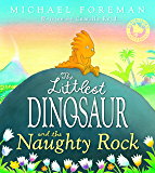 The Littlest Dinosaur and the Naughty Rock (Bloomsbury Paperbacks)
