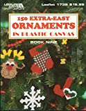 150 Extra-Easy Ornaments in Plastic Canvas (Leisure Arts)