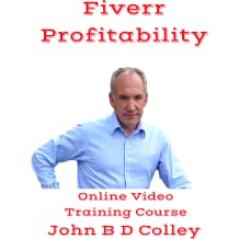 Fiverr Profitably Exploit Your Freelance Expertise (Online Video Training Course) [Online Code] [Online Code]