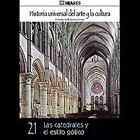 Las catedrales y el estilo gótico (Historia Universal