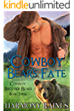 Cowboy Bear's Fate (Cowboy Brother Bears Book 3)