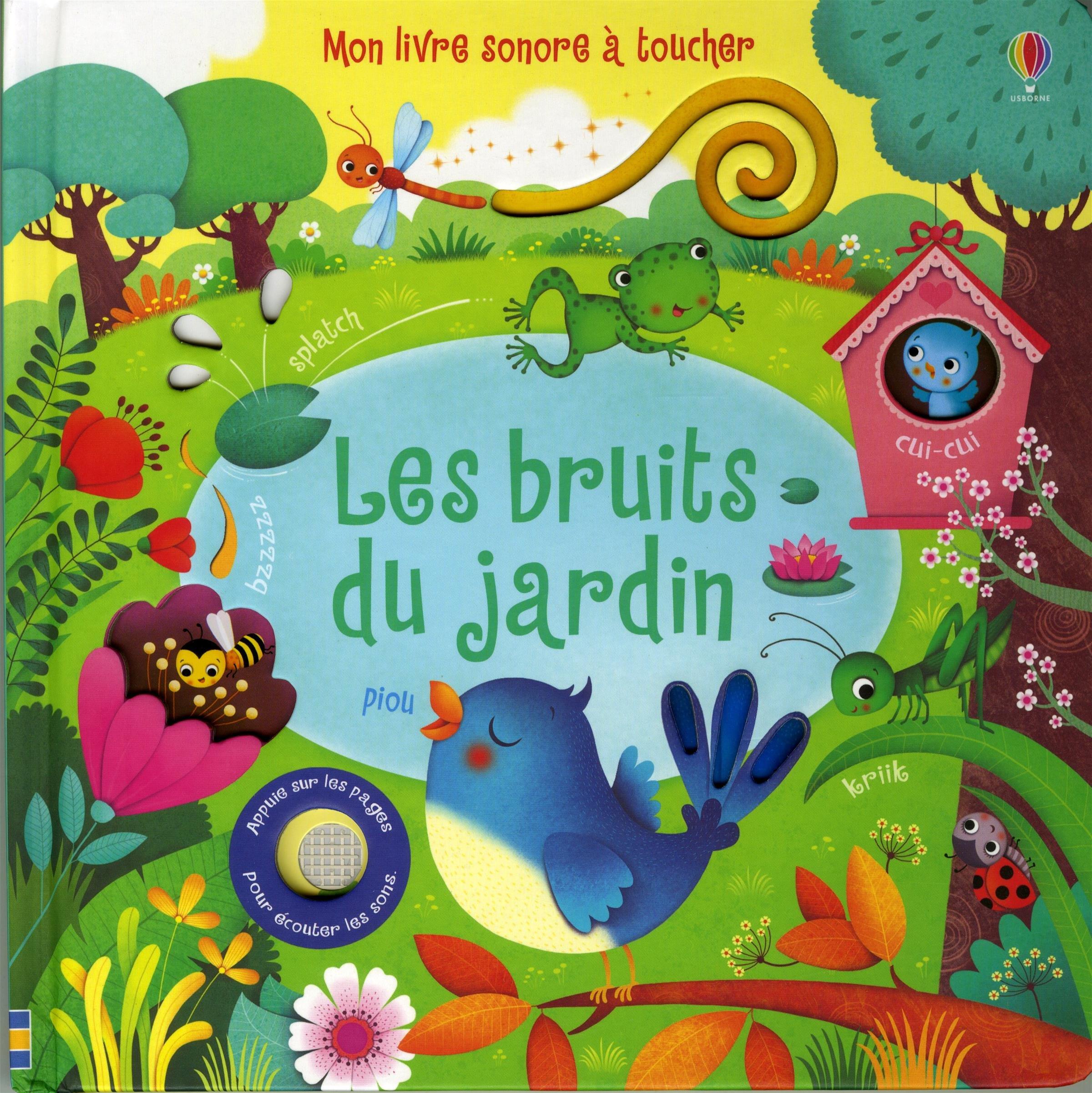 Amazon Fr Les Bruits Du Jardin Mon Livre Sonore A