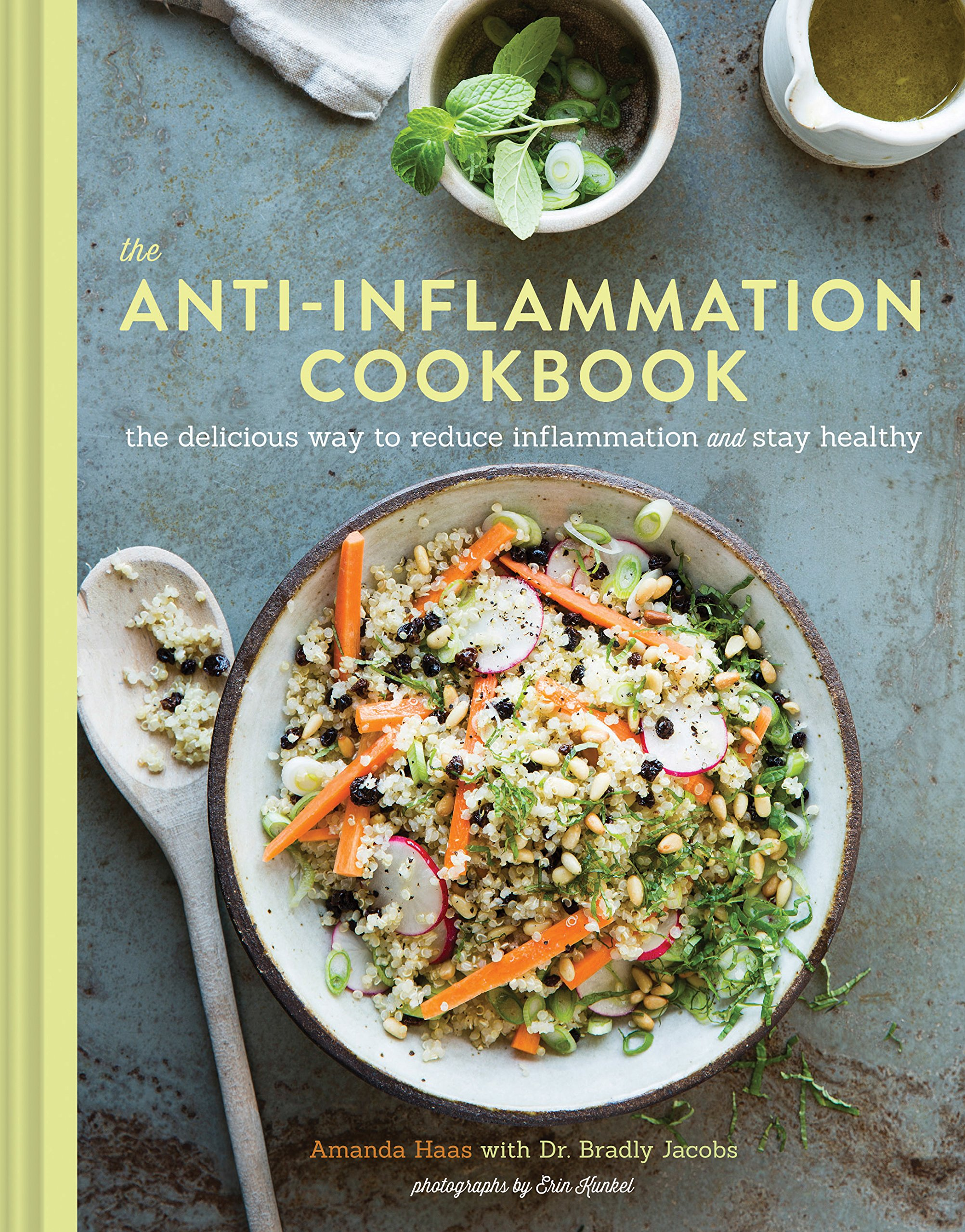 The anti inflammation cookbook the delicious way to reduce the anti inflammation cookbook the delicious way to reduce inflammation and stay healthy amanda haas bradly jacobs erin kunkel 9781452139883 forumfinder Gallery