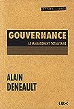 « Gouvernance »: Le management totalitaire