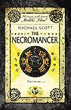 The Necromancer: Book 4 (The Secrets of the Immortal Nicholas Flamel) (English Edition)