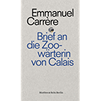 Brief an eine Zoowärterin aus Calais (punctum 2) (German Edition)