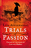 Trials of Passion: Crimes in the Name of Love and Madness (English Edition)