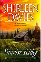 Sunrise Ridge (Redemption Mountain Historical Western Romance Book 3) Kindle Edition
