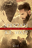 Spezzati: (Veterans Affairs Vol.1)