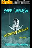 Sweet Melissa: Destination Unknown (Book Four 4)