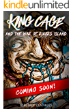 King Cage and the War of Rikers Island