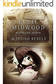 The Indigo Rebels: A French Resistance novel (English Edition)