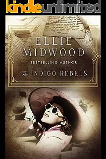 The Indigo Rebels: A French Resistance novel (English Edition)