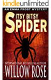 Itsy Bitsy Spider (Emma Frost Book 1)