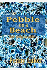 Pebble on a Beach: Short stories for adults Kindle Edition