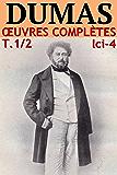 Alexandre Dumas - Oeuvres Complètes, Partie I : Romans et Nouvelles: lci-4