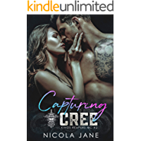 Capturing Cree (Kings Reapers MC Book 2)