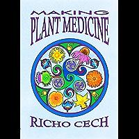 Making Plant Medicine (English Edition)