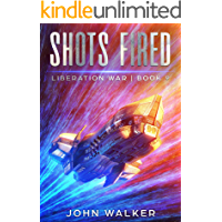 Shots Fired: Liberation War Book 9