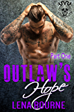 Outlaw's Hope, Part One (An MC Biker Romance)