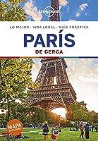 París De Cerca 6: 1 (Guías De Cerca Lonely