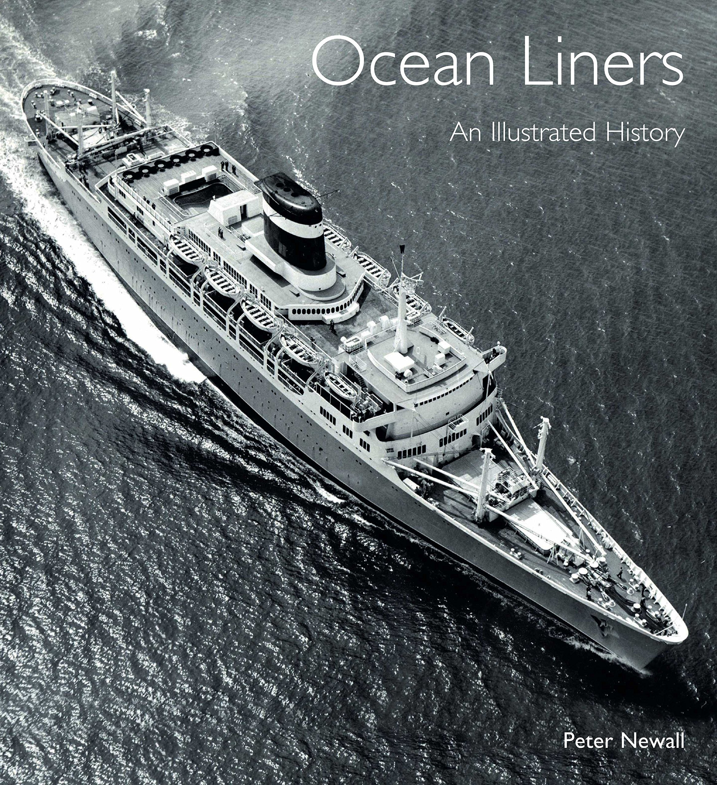 Ocean Liners: An Illustrated History pdf