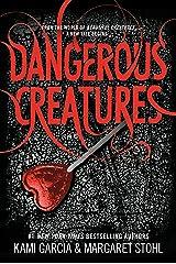 Dangerous Creatures Kindle Edition