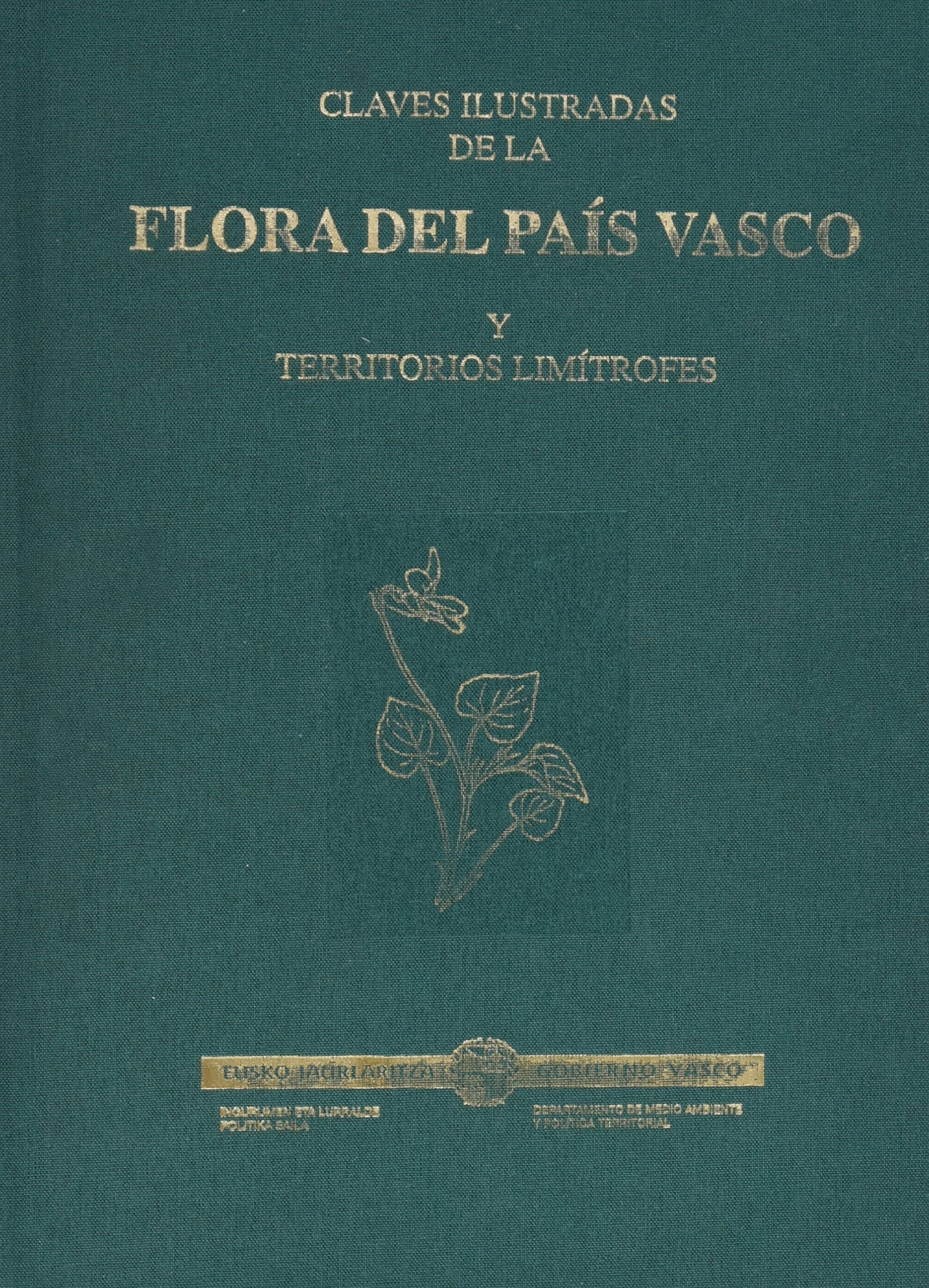 Claves Ilustradas De La Flora Del Pais Vasco Y Territ (Industri, Nekazaritza Eta Arra) (Euskera) Tapa blanda – 6 jul 1999 Aizpuru Eusko Jaurlaritza 2 8445713965 Botany & plant sciences