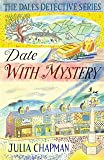 Date with Mystery (The Dales Detective Series)