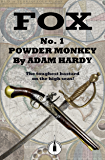 Powder Monkey (Fox Book 1)