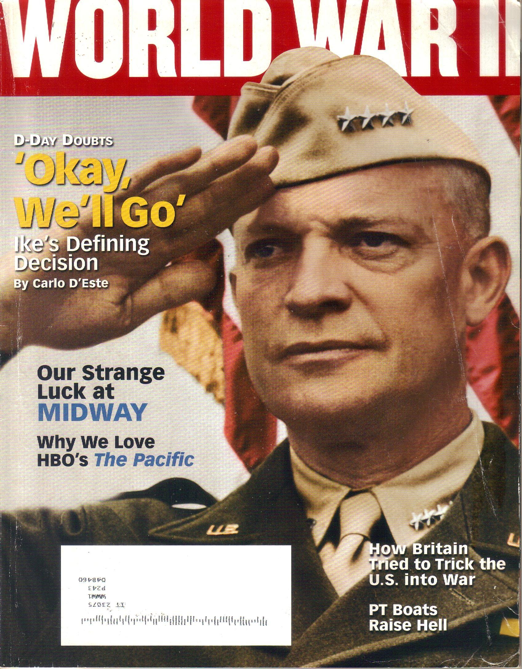 "Read Online World War II Magazine May / June 2010 Volume 25 Number 1 ""D-Day Doubts"" PDF"