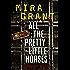 All the Pretty Little Horses: A Newsflesh Novella
