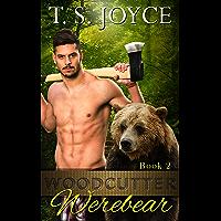 Woodcutter Werebear (Saw Bears Series Book 2) (English Edition)