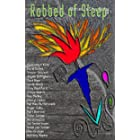 Robbed of Sleep, Vol. 3: Stories to Stay Up For (The Robbed of Sleep Anthology)