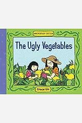 The Ugly Vegetables Paperback