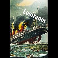 Lusitania: Kulturgeschichte einer Katastrophe (German Edition)