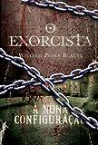 Box O exorcista e A nona configuração