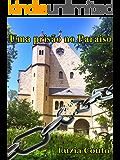 Uma prisão no paraiso (Portuguese Edition)