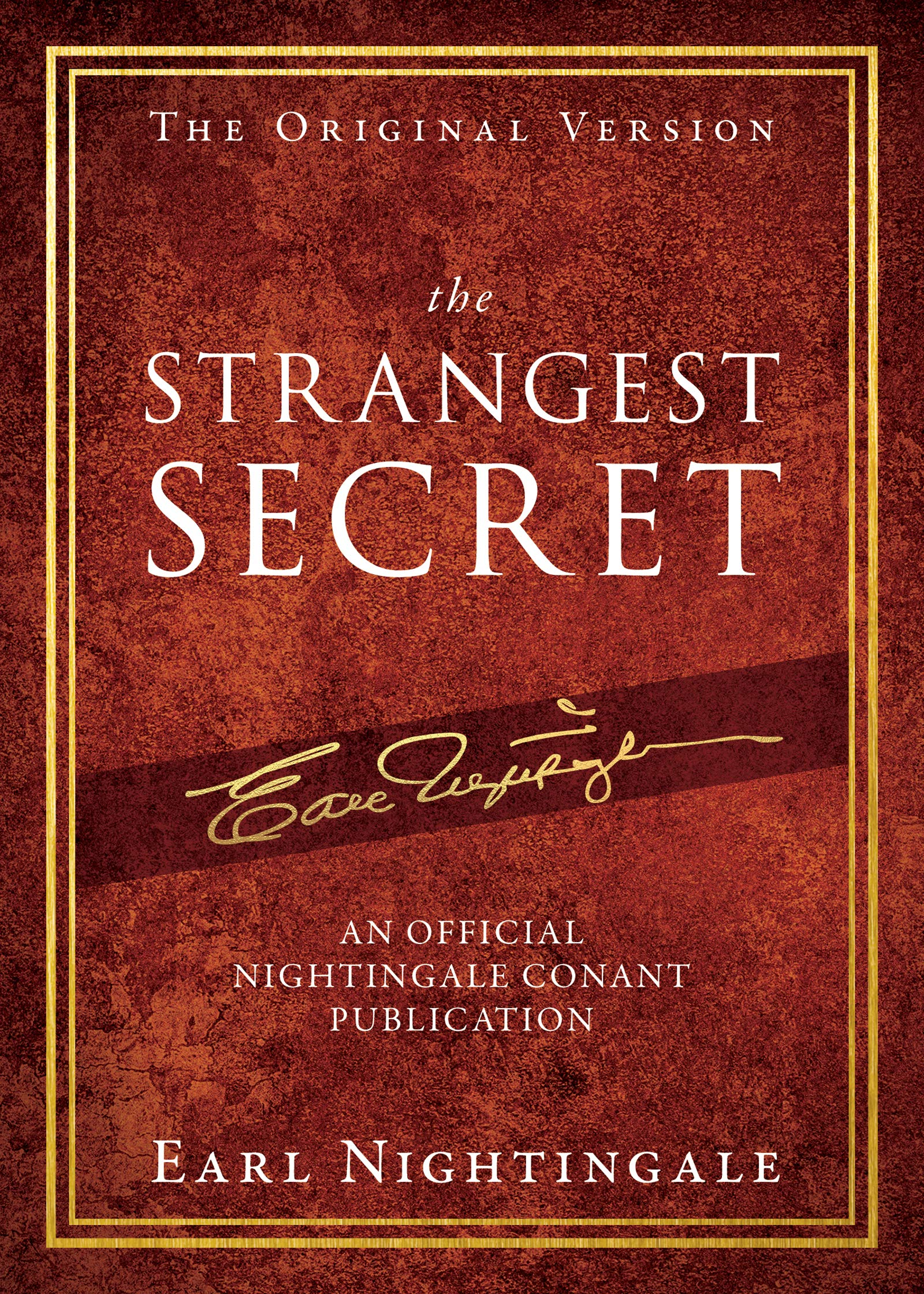 The Strangest Secret (An Official Nightingale Conant Publication)