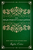 The High Priest's Daughter (The Network Series Book 3)