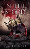 In the Blood (English Edition)
